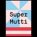 """Grußkarte """"Super Mutti"""""""
