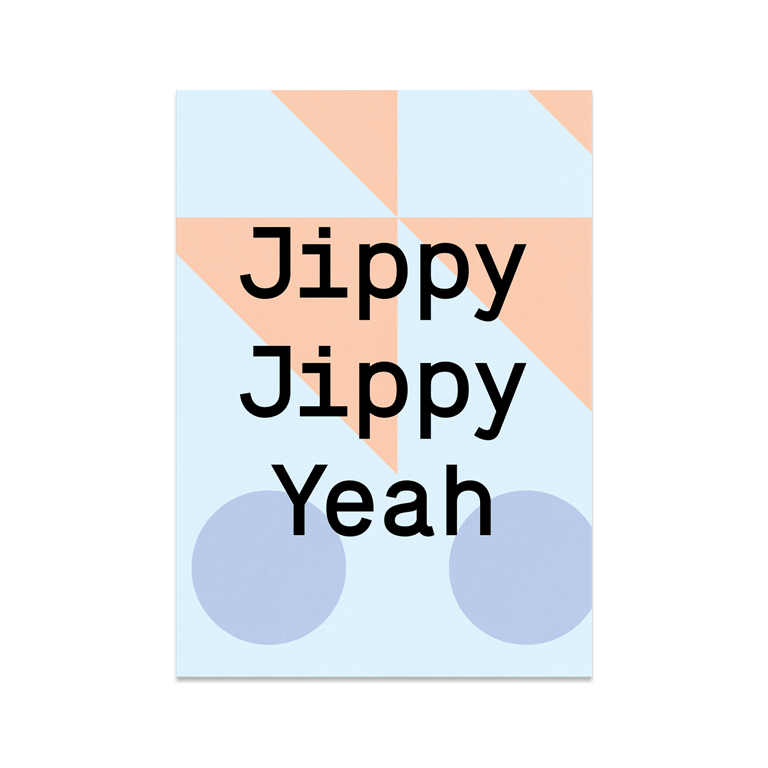 "Grußkarte ""Jippy Jippy Yeah"""