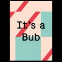 "Grußkarte ""It's a Bub"""